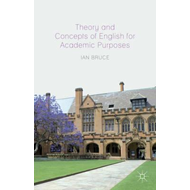 Theory and Concepts of English for Academic Purposes (BOK)
