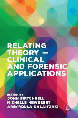 Relating Theory - Clinical and Forensic Applications (BOK)