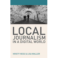 Local Journalism in a Digital World (BOK)