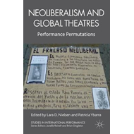 Neoliberalism and Global Theatres (BOK)
