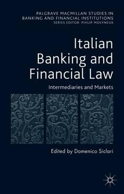 Italian Banking and Financial Law: Intermediaries and Market (BOK)