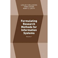 Formulating Research Methods for Information Systems (BOK)