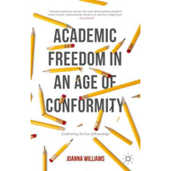 Academic Freedom in an Age of Conformity (BOK)