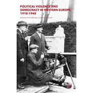 Political Violence and Democracy in Western Europe, 1918-194 (BOK)