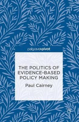 Politics of Evidence-Based Policy Making (BOK)