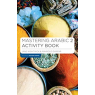 Mastering Arabic 2 Activity Book (BOK)