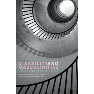 Disability and Masculinities (BOK)