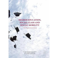 Higher Education, Social Class and Social Mobility (BOK)