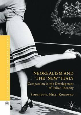 Neorealism and the New Italy (BOK)