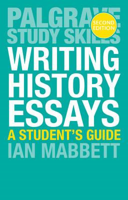 Writing History Essays (BOK)