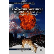 Non-Philosophical Theory of Nature (BOK)