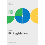 Core EU Legislation 2015-16 (BOK)