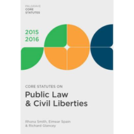 Core Statutes on Public Law & Civil Liberties 2015-16 (BOK)