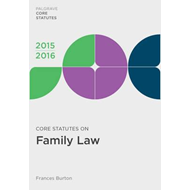 Core Statutes on Family Law (BOK)