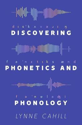 Discovering Phonetics and Phonology (BOK)