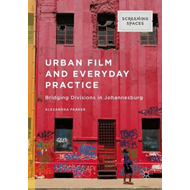 Urban Film and Everyday Practice (BOK)