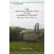 Grenada Revolution in the Caribbean Present (BOK)