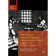 Prison and the Factory (40th Anniversary Edition) (BOK)