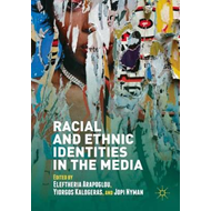 Racial and Ethnic Identities in the Media (BOK)