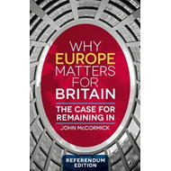 Why Europe Matters for Britain (BOK)