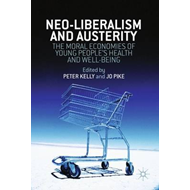 Neo-Liberalism and Austerity (BOK)