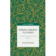 Green Energy Futures: A Big Change for the Good (BOK)