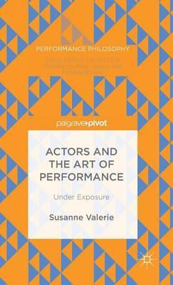 Actors and the Art of Performance (BOK)