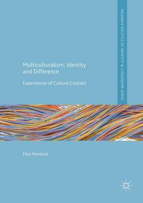 Multiculturalism, Identity and Difference (BOK)