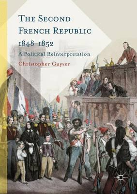 Second French Republic 1848-1852 (BOK)