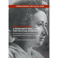 Rosa Luxemburg: A Permanent Challenge for Political Economy (BOK)