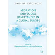 Migration and Social Remittances in a Global Europe (BOK)