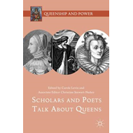Scholars and Poets Talk About Queens (BOK)