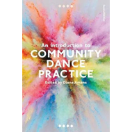 Introduction to Community Dance Practice (BOK)