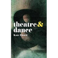 Theatre and Dance (BOK)