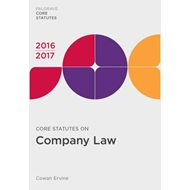 Core Statutes on Company Law 2016-17 (BOK)