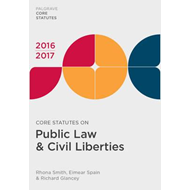 Core Statutes on Public Law & Civil Liberties 2016-17 (BOK)