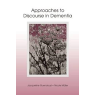 Approaches to Discourse in Dementia (BOK)