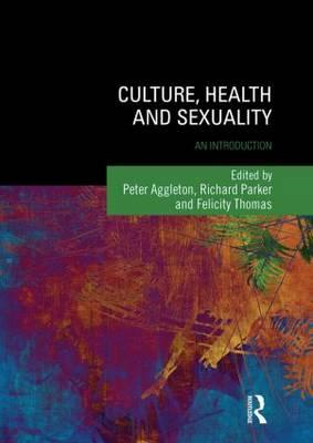 Culture, Health and Sexuality (BOK)
