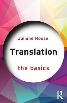 Translation: The Basics (BOK)