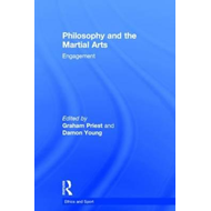 Philosophy and the Martial Arts (BOK)