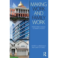 Making Work and Family Work (BOK)