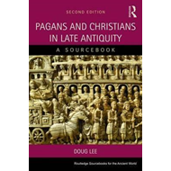 Pagans and Christians in Late Antiquity (BOK)
