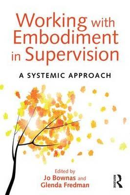 Working with Embodiment in Supervision (BOK)