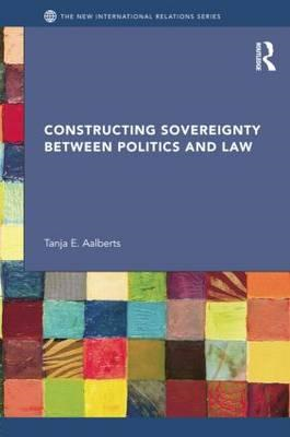 Constructing Sovereignty Between Politics and Law (BOK)