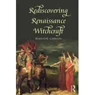 Rediscovering Renaissance Witchcraft (BOK)