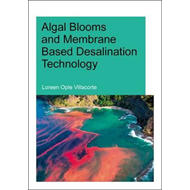 Algal Blooms and Membrane Based Desalination Technology (BOK)