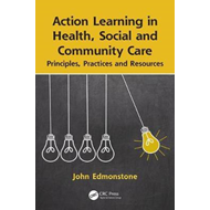 Action Learning in Health, Social and Community Care (BOK)