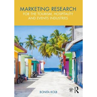 Marketing Research for the Tourism, Hospitality and Events I (BOK)