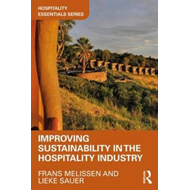 Improving Sustainability in the Hospitality Industry (BOK)