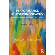 Performance Autoethnography (BOK)